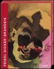 Friedl Dicker-Brandeis: Bauhaus Student, Avant-Garde Painter, Art Teacher Cover Image
