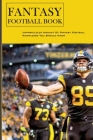 Fantasy Football Book: Unparalleled Amount Of Fantasy Football Knowledge You Should Know: Rookie Player Profiles Cover Image