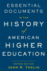 Essential Documents in the History of American Higher Education Cover Image