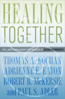 Healing Together (Culture and Politics of Health Care Work) Cover Image