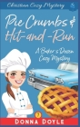 Pie Crumbs & Hit and Run: Christian Cozy Mystery Cover Image