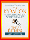 The Kybalion (Condensed Classics): The Masterwork of Esoteric Wisdom for Living with Power and Purpose Cover Image