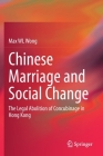 Chinese Marriage and Social Change: The Legal Abolition of Concubinage in Hong Kong Cover Image
