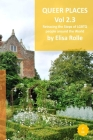 Queer Places: South East England (Sussex, Hampshire, Isle of Wight, Kent) Cover Image