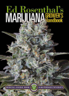 Marijuana Grower's Handbook: Ask Ed Edition: Your Complete Guide for Medical & Personal Marijuana Cultivation Cover Image