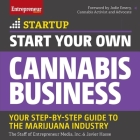 Start Your Own Cannabis Business Lib/E: Your Step-By-Step Guide to the Marijuana Industry Cover Image