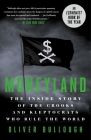 Moneyland: The Inside Story of the Crooks and Kleptocrats Who Rule the World Cover Image