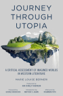 Journey through Utopia: A Critical Examination of Imagined Worlds in Western Literature (Freedom) Cover Image