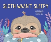 Sloth Wasn't Sleepy Cover Image
