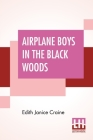 Airplane Boys In The Black Woods Cover Image