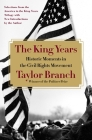 The King Years: Historic Moments in the Civil Rights Movement Cover Image