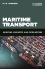 Maritime Transport: Shipping Logistics and Operations Cover Image