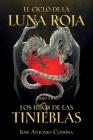El Ciclo de la Luna Roja Libro 2: Los Hijos de las Tinieblas Cover Image