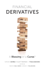 Financial Derivatives: A Blessing or a Curse? Cover Image
