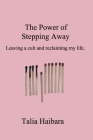 The Power of Stepping Away Cover Image