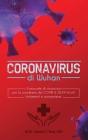 Coronavirus di wuhan: il manuale di sicurezza per la pandemia del COVID & 2019-nCoV. Isolamenti e quarantene Cover Image