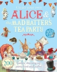 Create Your Own Alice & the Mad Hatter's Tea Party Cover Image
