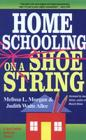 Homeschooling on a Shoestring: A Complete Guide to Options, Strategies, Resources, and Costs Cover Image