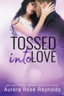 Tossed Into Love (Fluke My Life #3) Cover Image