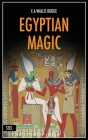 Egyptian Magic: Easy to Read Layout + Illustrated Cover Image