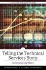Telling the Technical Services Story: Communicating Value Cover Image