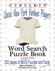 Circle It, Classic New York Yankees Players, Word Search, Puzzle Book Cover Image