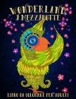 Wonderland A Mezzanotte: Libro Da Colorare Per Adulti Cover Image