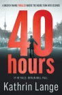 Forty Hours: An explosive new thriller Cover Image