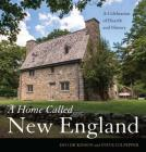Home Called New England CB: A Celebration of Hearth and History Cover Image