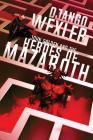 John Golden and the Heroes of Mazaroth Cover Image