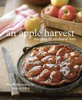 An Apple Harvest: Recipes and Orchard Lore [A Cookbook] Cover Image