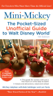 Mini Mickey: The Pocket-Sized Unofficial Guide to Walt Disney World Cover Image