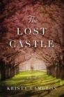 The Lost Castle: A Split-Time Romance Cover Image