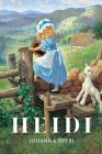 Heidi: (Classics Illustrated and Annotated) Cover Image