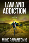 Law and Addiction: A Legal Thriller Cover Image