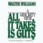 All It Takes Is Guts: A Minority View Cover Image