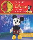 Crochet Disney Classic Characters (Crochet Kits) Cover Image