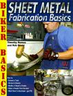 Sheet Metal Fab Basics (Biker Basics) Cover Image