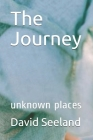 The Journey: unknown places Cover Image