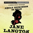 Emily Dickinson Is Dead: A Homer Kelly Mystery (Homer Kelly Mysteries #5) Cover Image