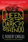 Queen of the Dark Things Cover Image
