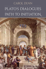 Plato's Dialogues: Path to Initiation Cover Image