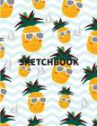 Sketchbook: Cute Pineapple summer cover, Extra large (8.5 x 11) inches, 110 pages, White paper, Sketch, Draw and Paint Cover Image