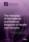 The Interplay of Microbiome and Immune Response in Health and Diseases Cover Image