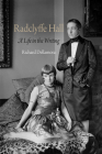 Radclyffe Hall: A Life in the Writing (Haney Foundation) Cover Image
