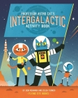Professor Astro Cat's Intergalactic Activity Book Cover Image
