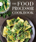 The Food Processor Cookbook Cover Image