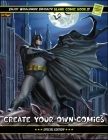 Create Your Own Comics: 120 Pages of Fun and Unique Templates - A Large 8.5 x 11 Inches Sketchbook for Kids, Boys and Adults Gift to Unleash C Cover Image