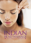 The Art of Indian Head Massage: Health and Beauty at Your Fingertips Cover Image