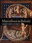 Marvellous to Behold: Miracles in Medieval Manuscripts Cover Image